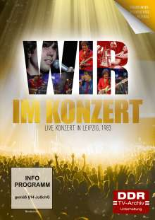 Im Konzert: WIR - Live Konzert in Leipzig 1983, DVD