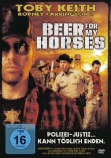 Beer For My Horses, DVD