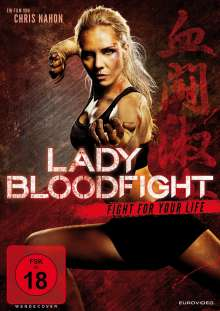 Lady Bloodfight - Fight for your love, DVD