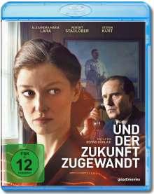 Und der Zukunft zugewandt (Blu-ray), Blu-ray Disc
