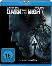 Dark was the Night (Blu-ray), Blu-ray Disc