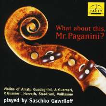 S.Gawrilow - What about this,Mr.Paganini, CD