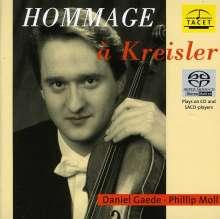 """Fritz Kreisler (1875-1962): Werke für Violine & Klavier - """"Hommage a Kreisler"""", Super Audio CD"""