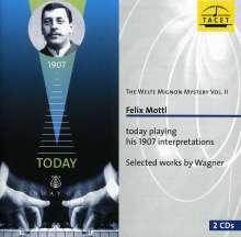 Welte-Mignon Mystery Vol.2 - Felix Mottl plays Wagner, 2 CDs