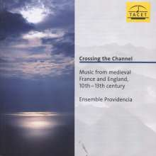 Crossing the Channel - Music from medieval France & England, CD