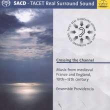 Crossing the Channel - Musik aus dem mittelalterlichen Frankreich & England (10.-13.Jahrhundert), Super Audio CD