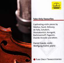 Daniel Gaede - Tube Only Violin Favourites, CD