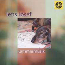 Jens Josef (geb. 1967): Kammermusik, CD