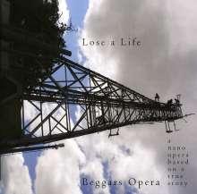 Beggar's Opera: Lose A Life (Nano Opera), CD