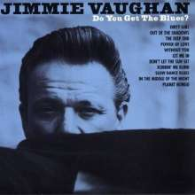 Jimmie Vaughan: Do You Get The Blues?, CD