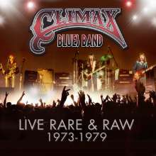 Climax Blues Band (ex-Climax Chicago Blues Band): Live Rare & Raw 1973 - 1979, 3 CDs