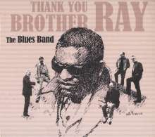 The Blues Band: Thank You Brother Ray, CD
