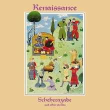 Renaissance: Scheherazade & Other Stories (remastered) (180g), LP