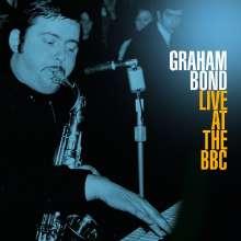 Graham Bond: Live At The BBC (180g), 2 LPs