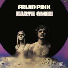 Frijid Pink: Earth Omen (remastered) (180g), LP