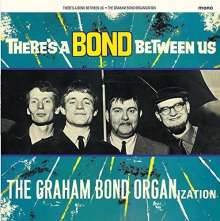 Graham Bond: There's A Bond Between Us (remastered) (180g) (Mono), LP