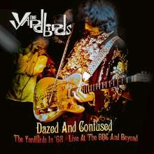 The Yardbirds: Dazed And Confused (remastered) (180g) (Limited-Edition) (White Vinyl) (Mono), 2 LPs