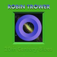 Robin Trower: 20th Century Blues (remastered) (180g), LP
