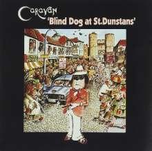 Caravan: Blind Dog At St. Dunstans, CD