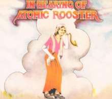 Atomic Rooster: In Hearing Of Atomic Rooster, CD