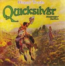 Quicksilver Messenger Service (Quicksilver): Happy Trails, CD