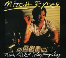 Mitch Ryder: Never Kick A Sleeping Dog, CD
