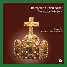 Edward Tarr - Die kaiserliche Trompete, CD