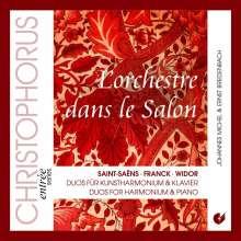 L'orchestre dans le Salon - Duos für Harmonium & Klavier, CD