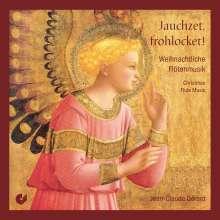 Jauchzet, frohlocket - Weihnachtliche Flötenmusik, CD