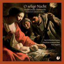 O selige Nacht - Traditionelle Weihnacht, CD