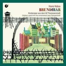 Hans Krasa (1899-1944): Brundibar (Kinderoper), CD