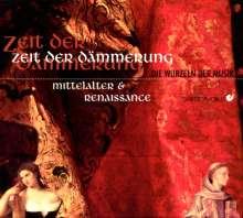 """Musik aus Mittelalter & Renaissance """"Zeit der Dämmerung"""", CD"""