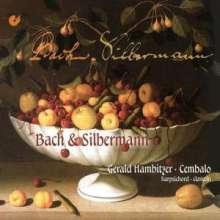 Gerald Hambitzer - Bach & Silbermann, CD