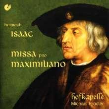 Heinrich Isaac (1450-1517): Missa pro Maximiliano, CD