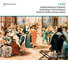 Le Bal - Gesellschaftstänze im Frühbarock, CD
