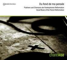 Du Fond de ma Pensee - Musik der frankophonen Reformation, CD