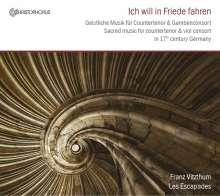 Ich will in Frieden fahren - Geistliche Musik, CD