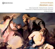 Carl Amand Mangold (1813-1889): Abraham (Oratorium), 2 CDs