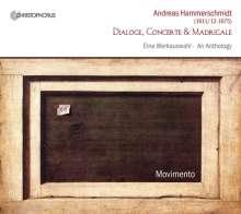 Andreas Hammerschmidt (1612-1675): Dialoge,Concerte & Madrigale, CD