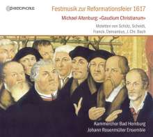 Michael Altenburg (1584-1640): Gaudium Christianum (Jena 1617) - Festmusik zur Reformationsfeier, CD