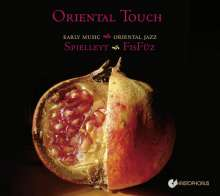 Oriental Touch - Early Music meets Oriental Jazz, CD