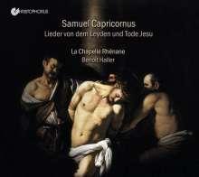 Samuel Capricornus (1628-1665): Lieder von dem Leyden und Tode Jesu für 2 Soprane, 4 Gamben & Bc, CD