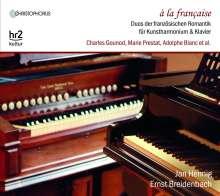 A La Francaise - Duos der französischen Romantik für Kunstharmonium & Klavier, CD