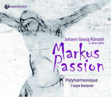 Johann Georg Künstel (ca. 1645-1695): Markus-Passion, 2 CDs