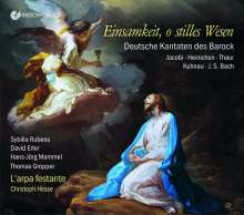 """Deutsche Kantaten des Barock """"Einsamkeit, o stilles Wesen"""", CD"""
