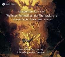 Kammerchor der Erlöserkirche Bad Homburg - Machet die Tore weit, CD