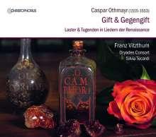 """Caspar Othmayr (1515-1553): Lieder """"Gift und Gegengift"""", CD"""