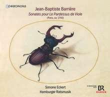 """Jean-Baptiste Barriere (1707-1747): Sonaten Nr.1-6 """"pour Le Pardessus de Viole"""" (Paris 1740), CD"""