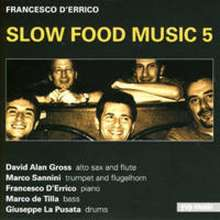 Francesco D´Errico: Slow Food Music 5, CD
