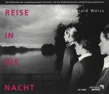 Harald Weiss (geb. 1949): Reise in die Nacht (Ein akustischer Film), CD